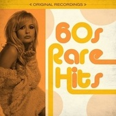 60s Rare Hits by Various Artists