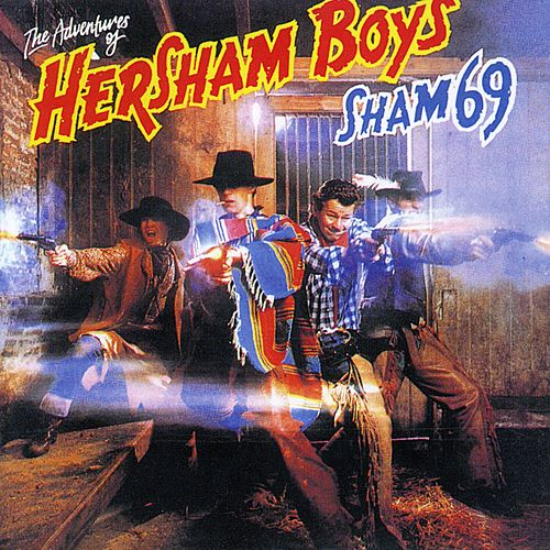 Adventures of the Hersham Boys (Bonus Track Edition) by Sham 69