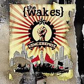 Play & Download Venceremos by The Wakes | Napster