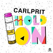 Play & Download Hold On by Carlprit | Napster