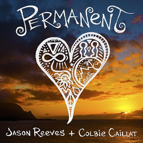 Play & Download Permanent (feat. Colbie Caillat) by Jason Reeves | Napster