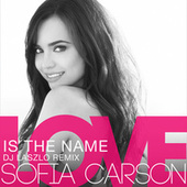 Love Is the Name by Sofia Carson