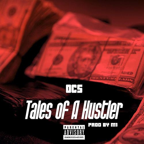 Play & Download Tales of a Hustler by OCS | Napster