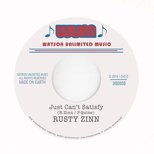 Just Can't Satisfy by Rusty Zinn