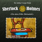 Die alten Fälle (Reloaded) - Fall 32: Der rote Kreis by Sherlock Holmes