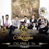 Play & Download Culpable Tu by Alta Consigna | Napster
