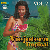 Play & Download Viejoteca Tropical, Vol. 2 by Various Artists | Napster