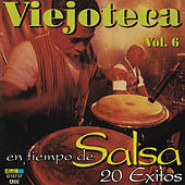 Play & Download Viejoteca en Tiempo de Salsa, Vol. 6 - 20 Exitos by Various Artists | Napster