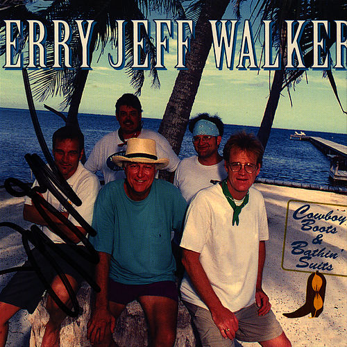 Play & Download Cowboy Boots & Bathin' Suits by Jerry Jeff Walker | Napster