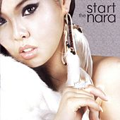 Play & Download The Start by Nara | Napster