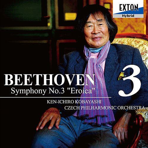 Play & Download Beethoven: Symphony No. 3 ''Eroica'' by Czech Philharmonic Orchestra | Napster