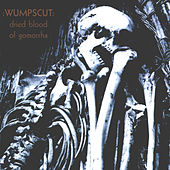 Play & Download Dried Blood Of Gomorrha by :wumpscut: | Napster