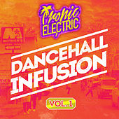 Play & Download Dancehall Infusion, Vol.1 by Various Artists | Napster