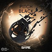 Play & Download Pitch Black - Single by Bare | Napster