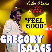 Play & Download Feel Good by Gregory Isaacs | Napster