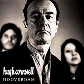 Play & Download Hooverdam by Hugh Cornwell | Napster