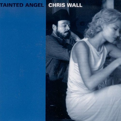 Play & Download Tainted Angel by Chris Wall | Napster