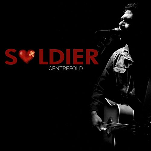 Centrefold by Soldier