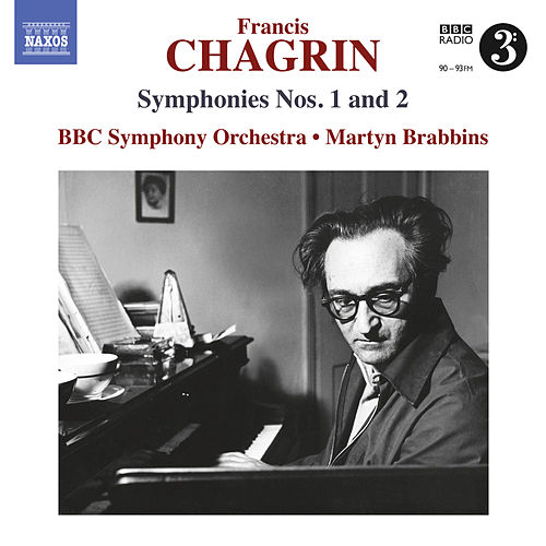 Play & Download Chagrin: Symphonies Nos. 1 & 2 by BBC Symphony Orchestra | Napster