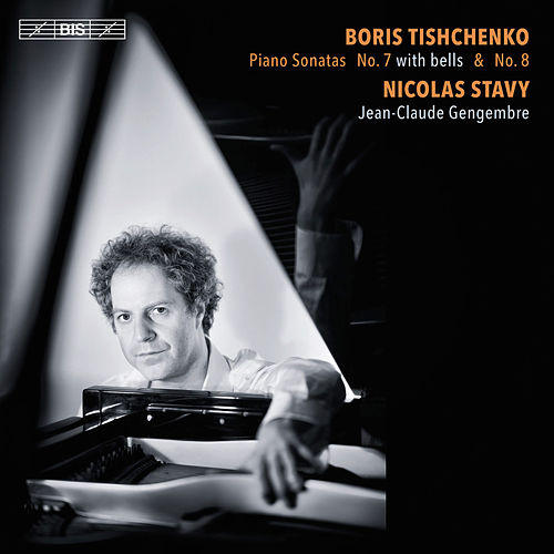 Play & Download Tishchenko: Piano Sonatas Nos. 7 & 8 by Nicolas Stavy | Napster