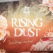 Play & Download Rising Dust - Walking Naked EP by Various Artists | Napster