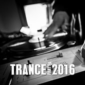 Trance Party 2016 by Various Artists