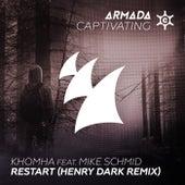 Play & Download Restart (Henry Dark Remix) by KhoMha | Napster