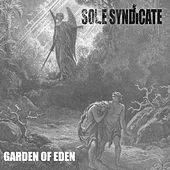 Garden of Eden by Sole Syndicate