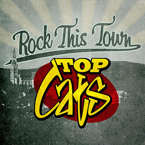 Rock This Town by The Topcats