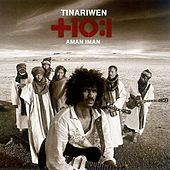 Aman Iman: Water Is Life von Tinariwen