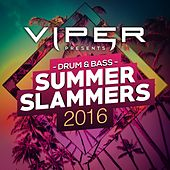 Play & Download Drum & Bass Summer Slammers 2016 (Viper Presents) by Various Artists | Napster