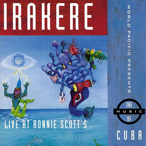 Play & Download Live At Ronnie Scott's by Irakere | Napster