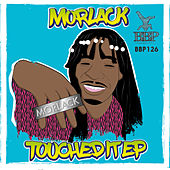 Play & Download Touched It by Morlack   Napster