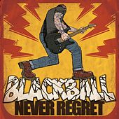 Play & Download Never Regret by Blackball | Napster