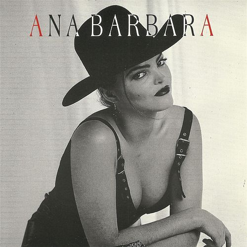 Play & Download Ana Bárbara by Ana Bárbara | Napster