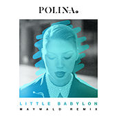 Play & Download Little Babylon (Maywald Radio Edit) by Polina | Napster