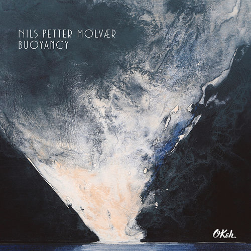Play & Download Buoyancy by Nils Petter Molvaer | Napster