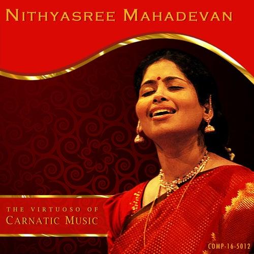 Nithyasree Mahadevan - The Virtuoso of Carnatic Music by Kannan