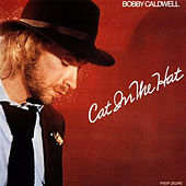 Play & Download Cat in the Hat by Bobby Caldwell | Napster