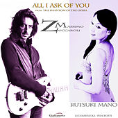 Play & Download All I Ask of You by Rutsuki Mano | Napster