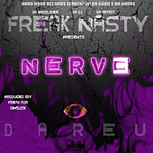 Play & Download Nerve by Freak Nasty | Napster