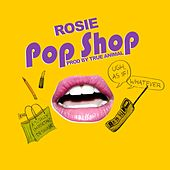 Play & Download PoP Shop by Rosie | Napster