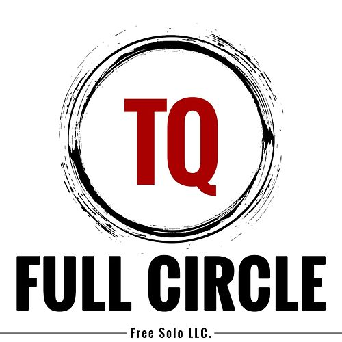 Play & Download Full Circle by TQ | Napster
