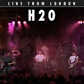 Play & Download Live From London by H2O | Napster