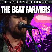 Play & Download Live From London by Beat Farmers | Napster
