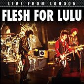 Play & Download Live From London by Flesh for Lulu | Napster