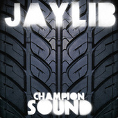 Champion Sound by Jaylib
