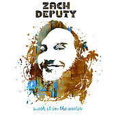 Play & Download Wash It in the Water by Zach Deputy | Napster