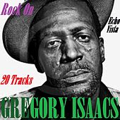 Play & Download Rock On by Gregory Isaacs | Napster