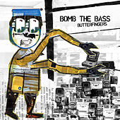 Play & Download Butterfingers (feat. Fujiya & Miyagi) by Bomb the Bass | Napster